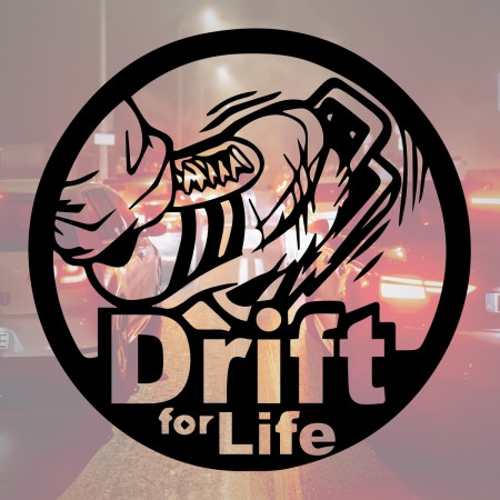 Drift For Life - Naklejka